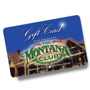 The Montana Club Gift Card